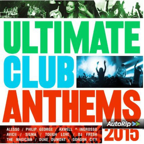 Ultimate Club Anthems 2015 [Import]