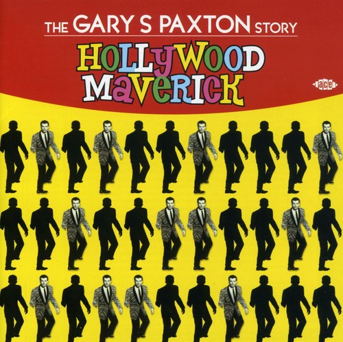 Hollywood Maverick: The Gary Paxton Story [Import]