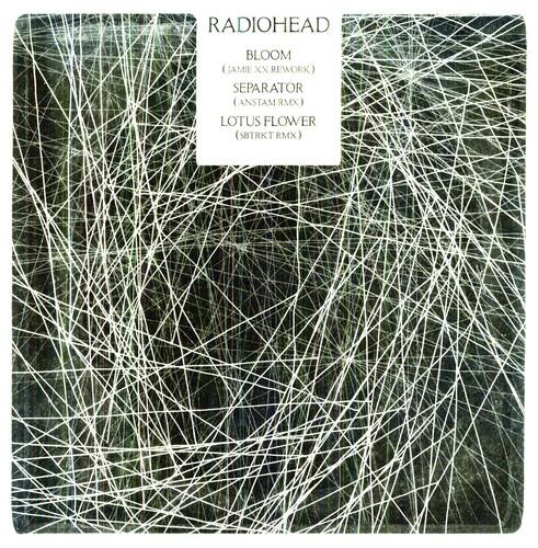 Radiohead - Radiohead Remixes / Bloom / Separator / Lotus Flow