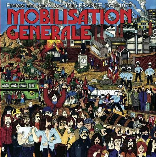 Mobilisation Generale: Protest & Spirit Jazz /  Various