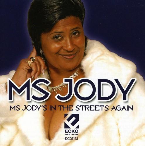 Ms Jody - Ms. Jody's In The Streets Again