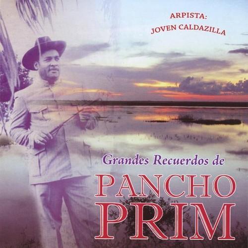 Grandes Recuerdos de Pancho Prim