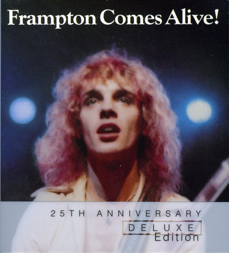 Peter Frampton - Frampton Comes Alive!: 25th Anniversary Deluxe Edition