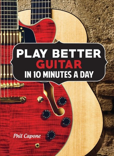 - Play Better Guitar in 10 Minutes a Day