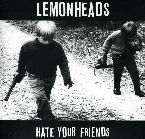 The Lemonheads - Hate Your Friends: Deluxe Edition [Import]