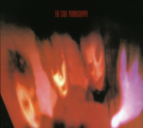 The Cure-Pornography: Deluxe Edition