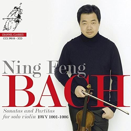 Ning Feng - Bach: Sonatas And Partitas