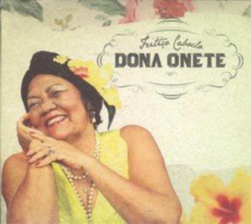 Dona Onete - Feitico Caboclo