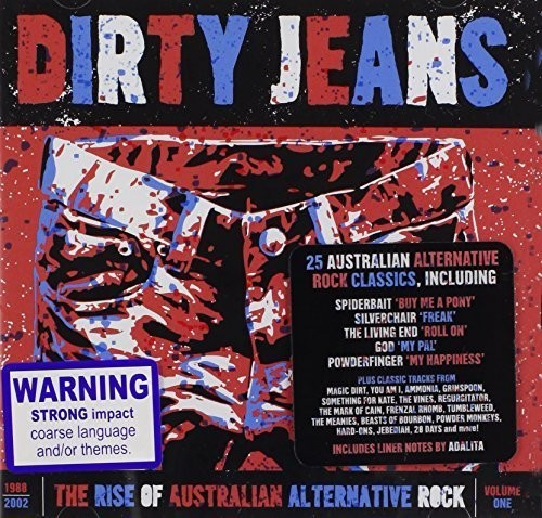 Dirty Jeans: The Rise of Australian Alternative Ro [Import]