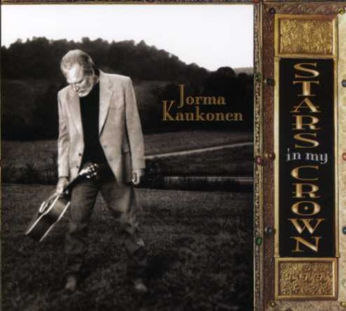Jorma Kaukonen - Stars in My Crown