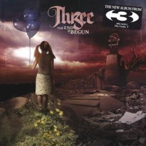 Three - The End Is Begun