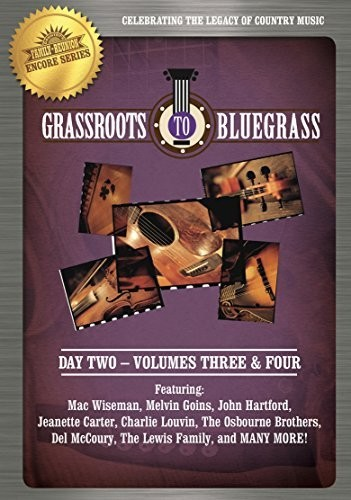 Country's Family Reunion Grassroots to Bluegrass Day 2: Volume 3 & 4