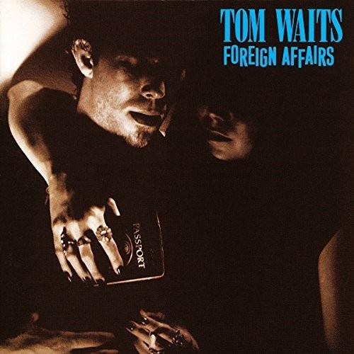 Tom Waits - Foreign Affairs [Import]