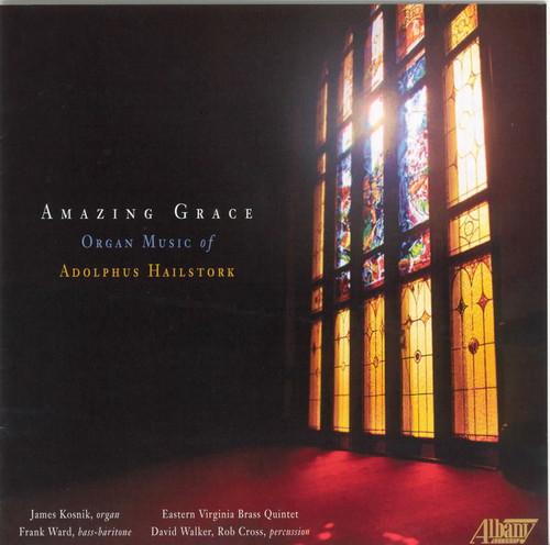 Amazing Grace: Organ Music of Adolphus Hailstork