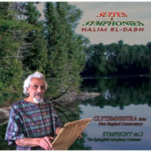 Halim El-Dabh: Suites & Symphonies