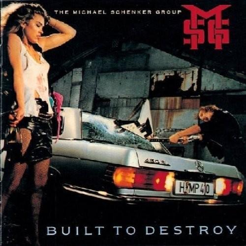 The Michael Schenker Group - Built To Destroy (Uk)