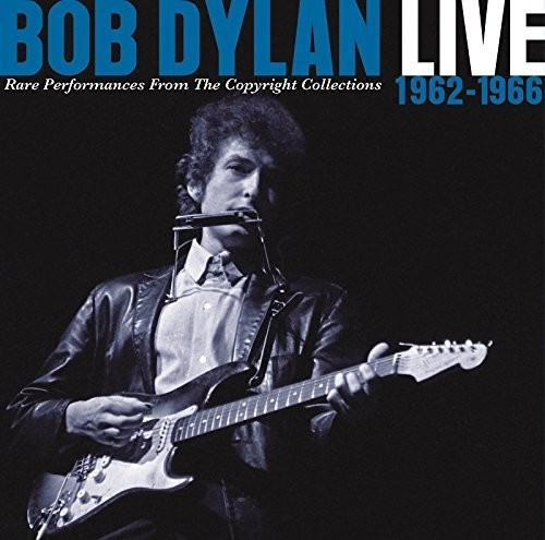 Bob Dylan - Live 1962-1966 - Rare Performances From The Copyright Collections [Import]