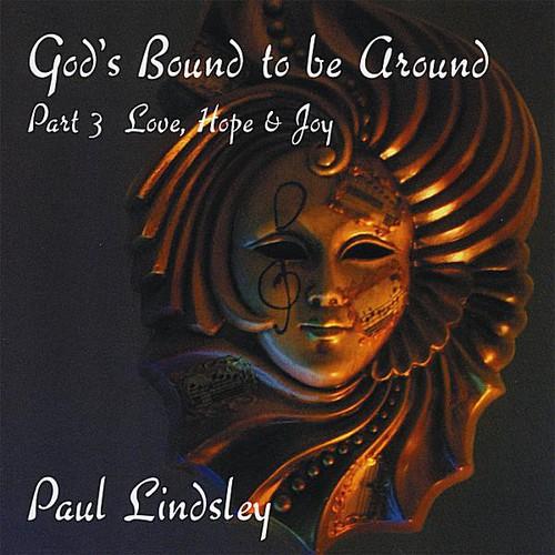 Gods Bound to Be Around: PT. 3