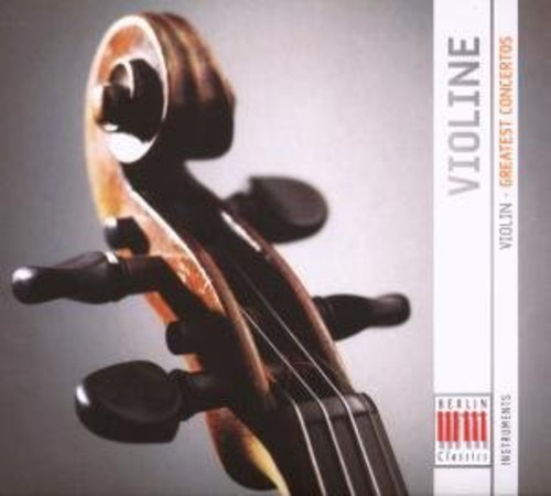 Violin: Greatest Works: Concertos /  Various