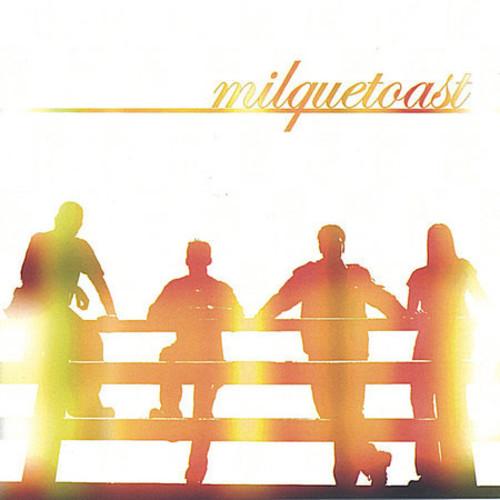 Milquetoast