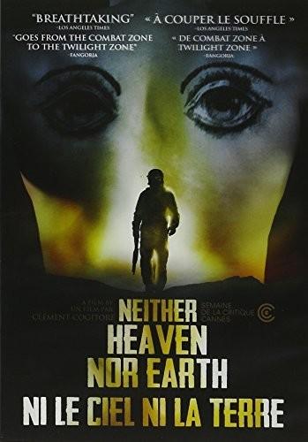 Neither Heaven Nor Earth /  Ne Le Ciel Ni La Terre [Import]