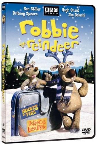 Robbie Reindeer the Reindeer in Hooves of Fire /  Robbie Reindeer the Reindeer in the Legend of the Lost Tribe