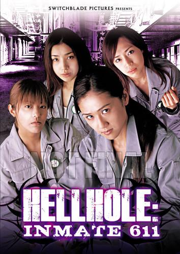 Hellhole: Inmate 611
