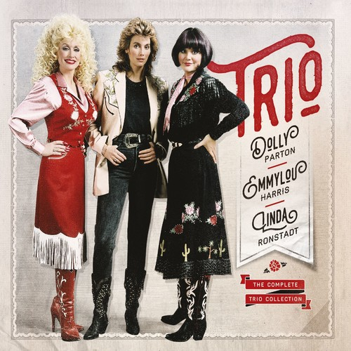 Dolly Parton, Linda Ronstadt And Emmylou Harris (Trio) - The Complete Trio Collection [Deluxe 3CD]