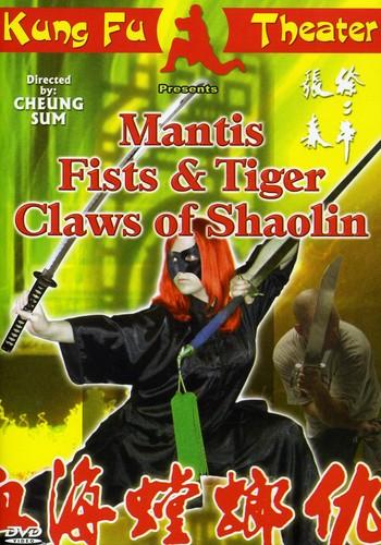 Mantis Fist Tiger Claws