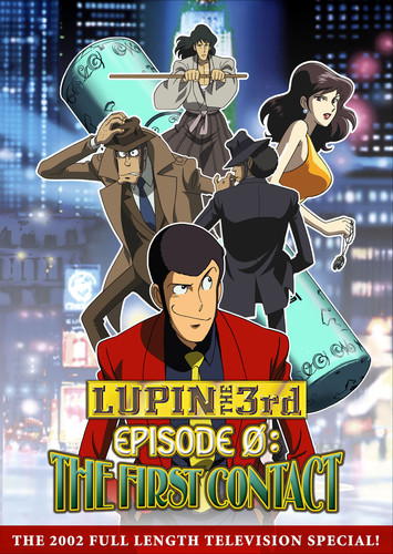 Lupin the 3rd Epsidoe 0: First Contact