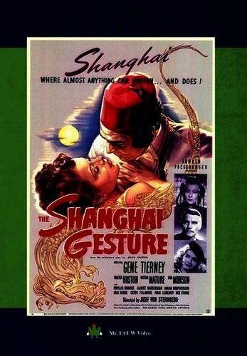 The Shanghai Gesture