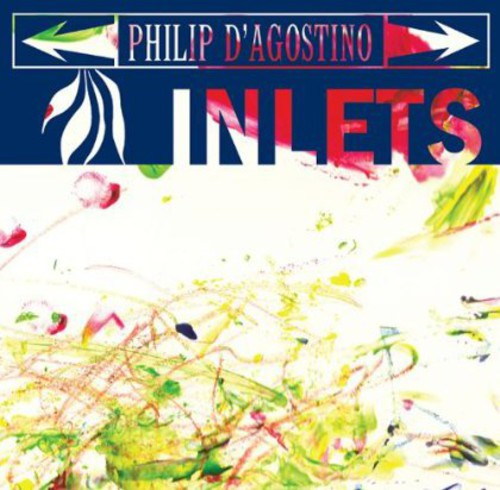 Philip D'Agostino - Inlets