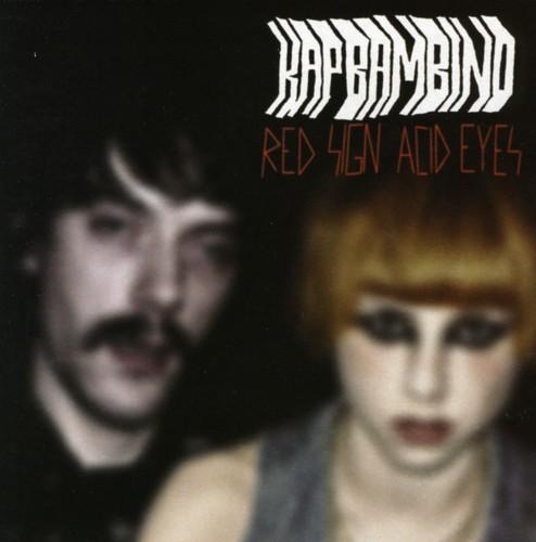 Red Sign/ Acid Eyes