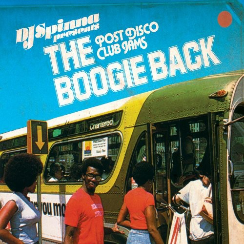 The Boogie Back - Post Disco Club Jams