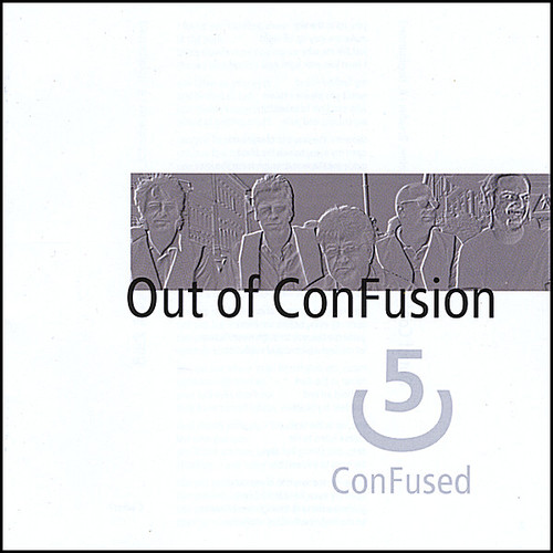 Out of Confusion