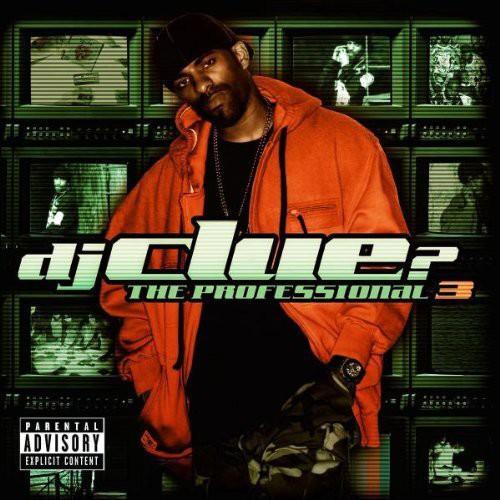 Dj Clue - The Professional, Vol. 3