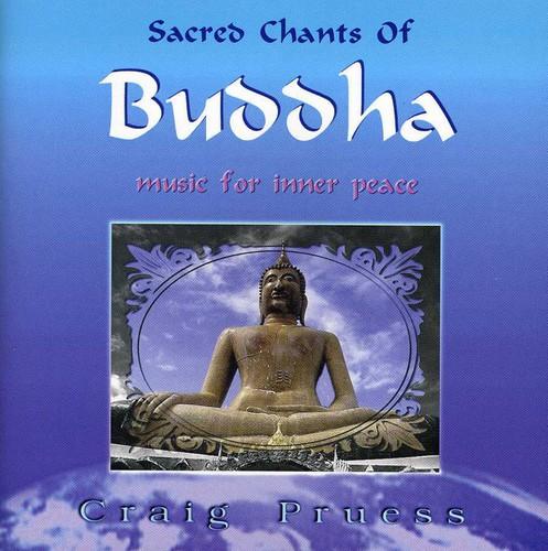 Sacred Chants of Buddha