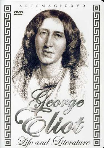 George Eliot: Life and Literature