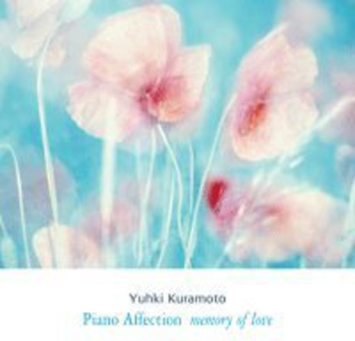 Piano Affection: Memory of Love [Import]