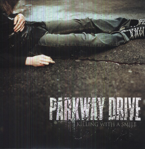 Parkway Drive - Killing With A Smile (Bonus Cd)