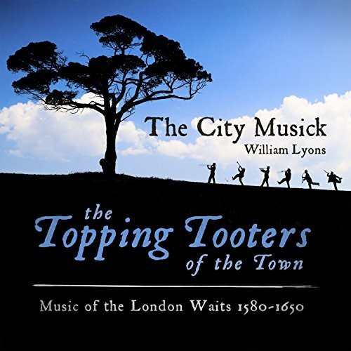 Music of the London Waits 1580-1650