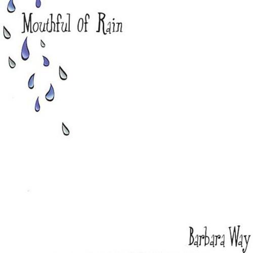Mouthful of Rain
