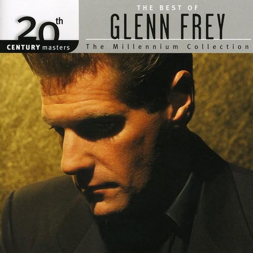 Glenn Frey - Millennium Collection - 20th Century Masters