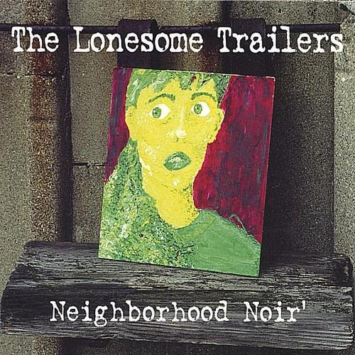 Neighborhood Noir'