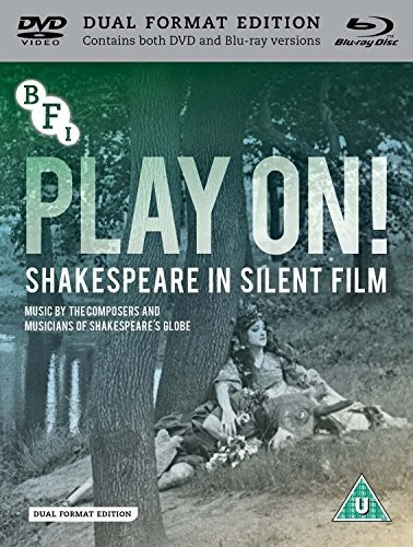Play On: Shakespeare In Silent Film [Import]