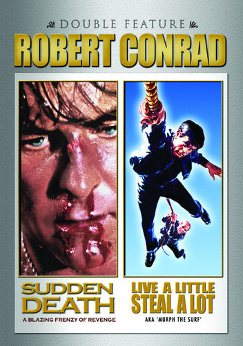 Sudden Death /  Live a Little Steal a Lot: Robert