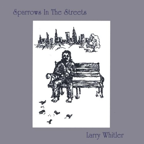 Sparrows in the Streets