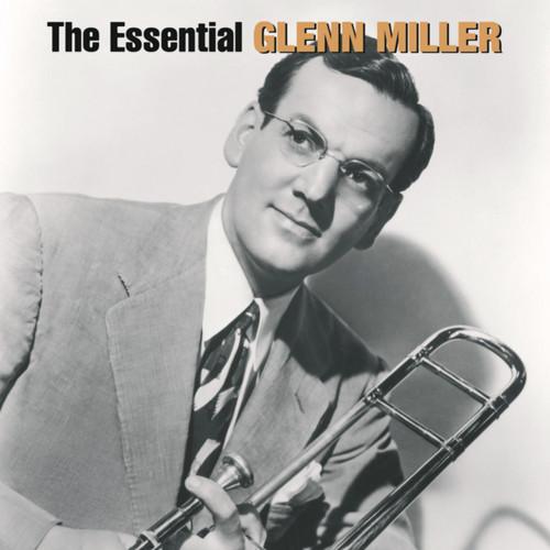 Glenn Miller - Essential Glenn Miller