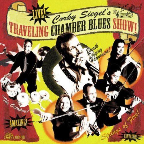 Corky Siegel - Corky Siegel's Traveling Chamber Blues Show