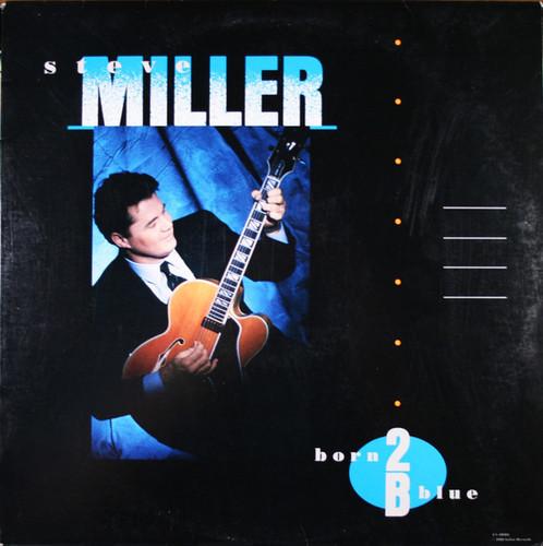 Steve Miller - Born 2 B Blue [LP]